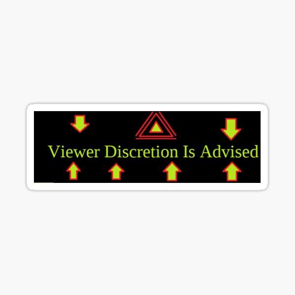 Viewer, Discretion, Is, Advised Sticker