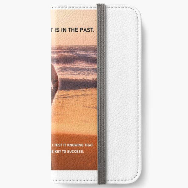 My Ability in the Past is in the Past iPhone Wallet