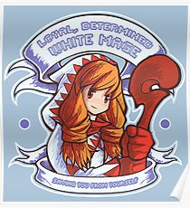 Loyal, Determined White Mage Poster