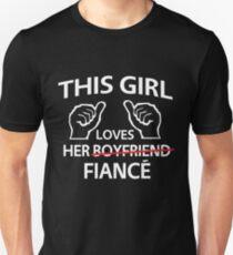 This girl loves her fiance Unisex T-Shirt