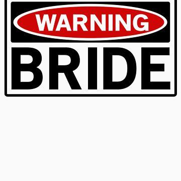 Warning Bride by bridal