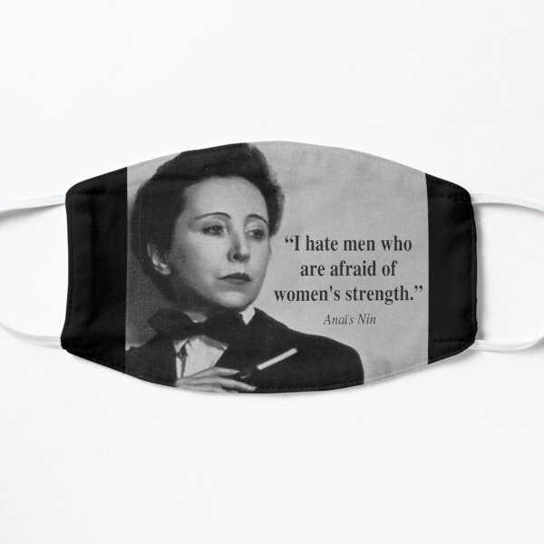 Anais Nin Feminist  Flat Mask