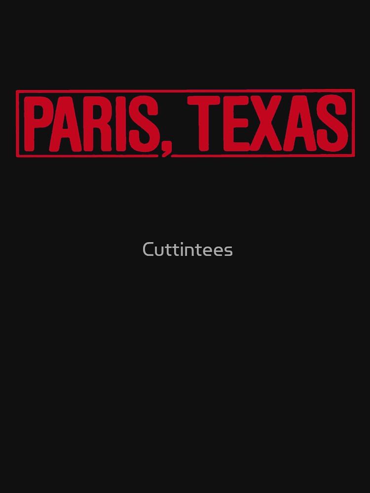 Paris, Texas by Cuttintees