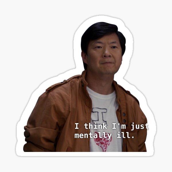 Chang Mentally Ill Sticker