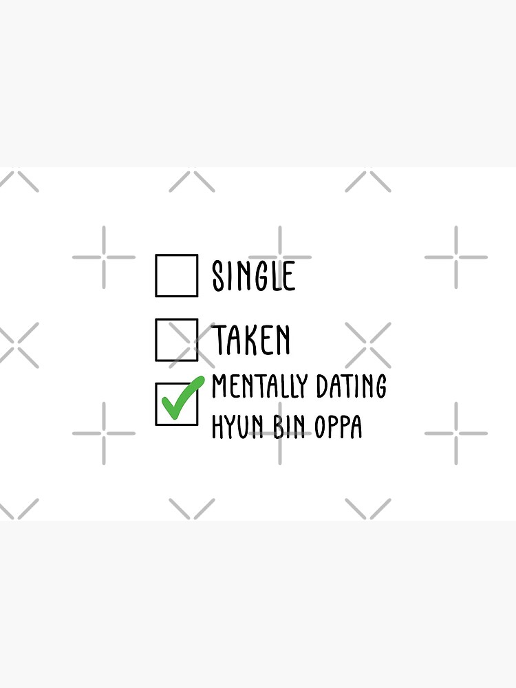 Single, Taken, Mentally dating Hyun Bin Oppa (현빈) by nohstyle