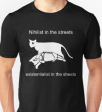 Nihilist in the streets T-Shirt
