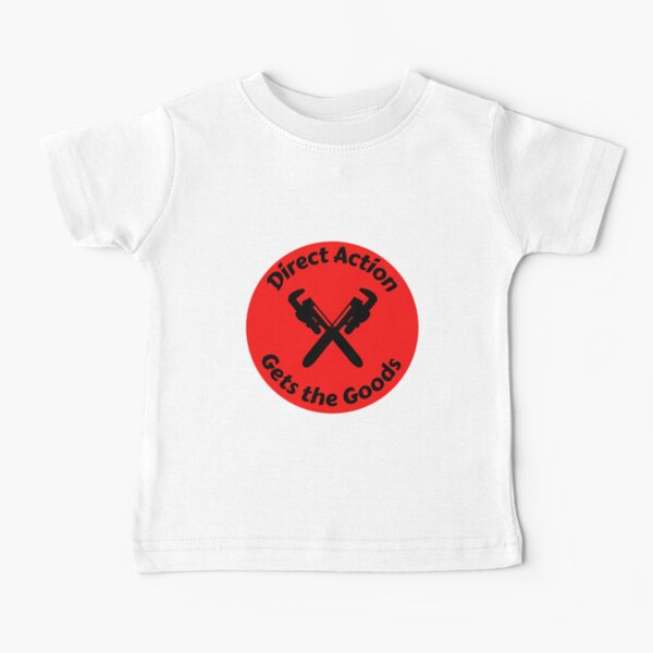 Direct Action Gets The Goods Baby T-Shirt