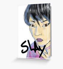 SLAY. Greeting Card