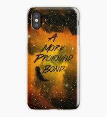 A More Profound Bond iPhone Case