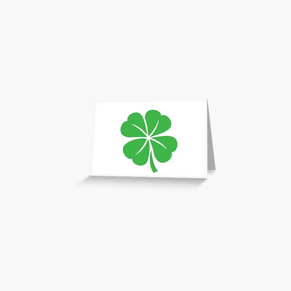 """""""Green Lucky Four-Leaf Clover"""" (Shamrock) Bring Faith   Hope   Love   Luck to You Greeting Card"""