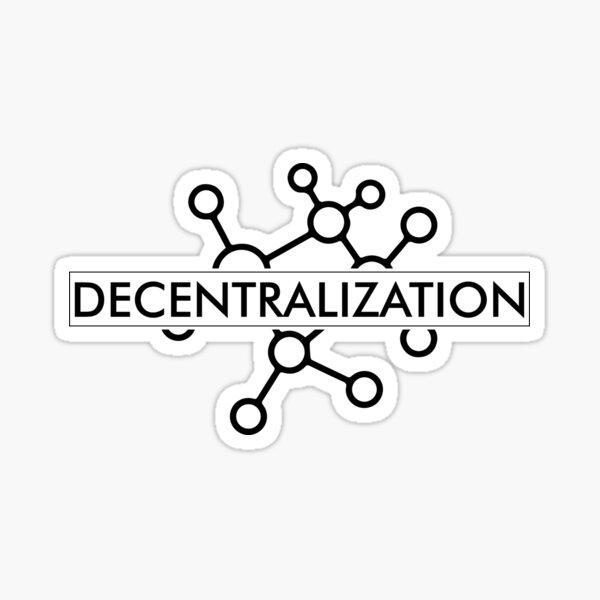 Decentralization Sticker