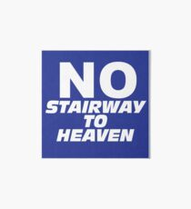 Wayne's World No Stairway to Heaven Sign Art Board