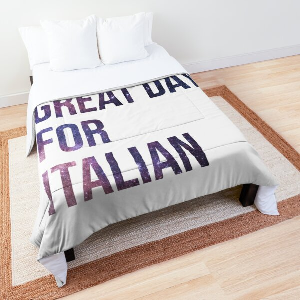 It's a Great Day for Italian Comforter