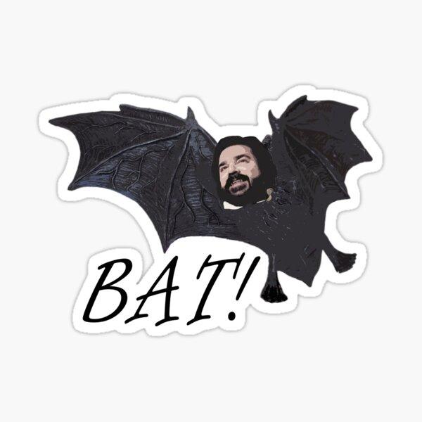 Funny Laszlo - Bat! - Jackie Daytona - What We Do in the Shadows Sticker