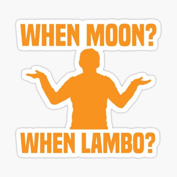 Bitcoin - When Moon? When Lambo? Sticker