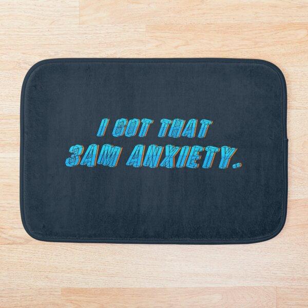 Got That 3AM Anxiety - Lil Phag Design Bath Mat