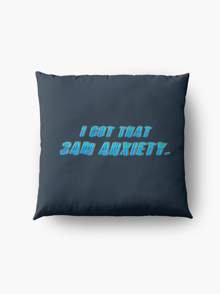 Alternate view of Got That 3AM Anxiety - Lil Phag Design Floor Pillow