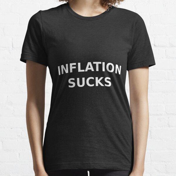 Inflation sucks Essential T-Shirt