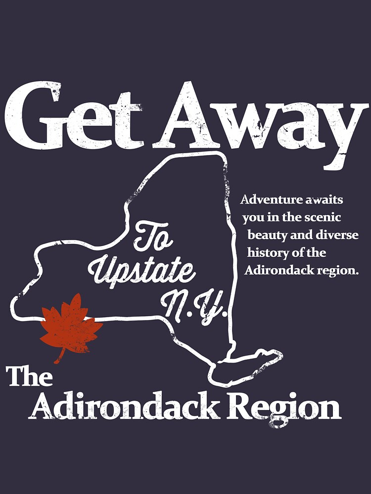 Get Away To Upstate New York | Unisex T-Shirt
