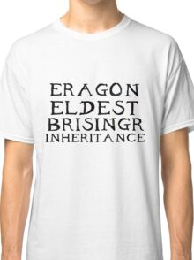 The Inheritance Cycle Typography Classic T-Shirt