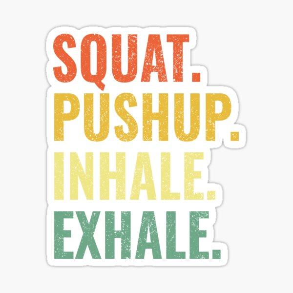 HiiT Yoga Squat Pushup Inhale Exhale Sticker