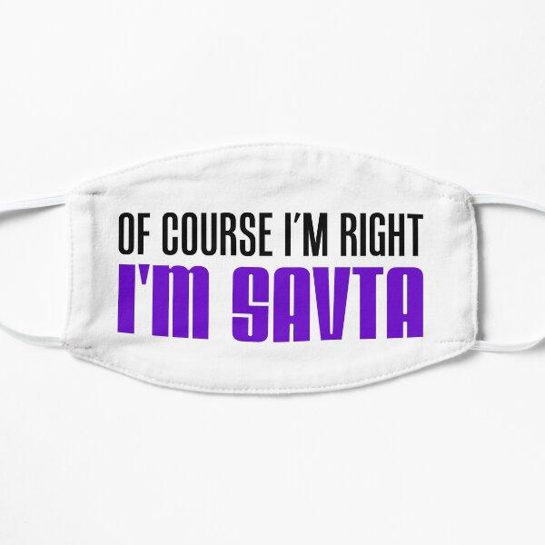 I'm Right I'm Savta Jewish Grandma Flat Mask