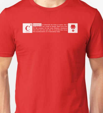 Chemistry is the study of change T-Shirt