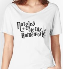Nargles ate my homework! Women's Relaxed Fit T-Shirt