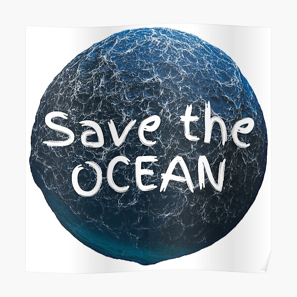 Save the Ocean World and waves with Text Poster