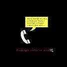 Rudolph calls in sick by Scott Mitchell