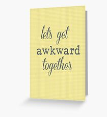 awkward Greeting Card