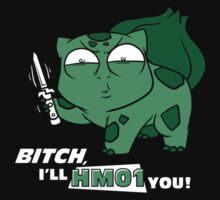 I'll HM01 you   Unisex T-Shirt