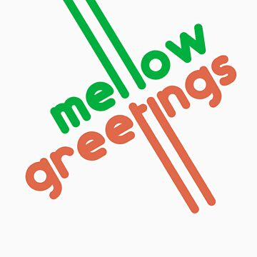 Mello Greetings by BattleTheGazz