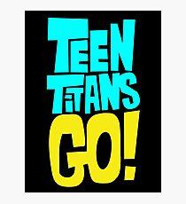 Teen Titans Go Photographic Print