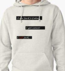 "Fight Club ""I am Jack's Colon. I get cancer. I kill Jack."" shirt.  Pullover Hoodie"