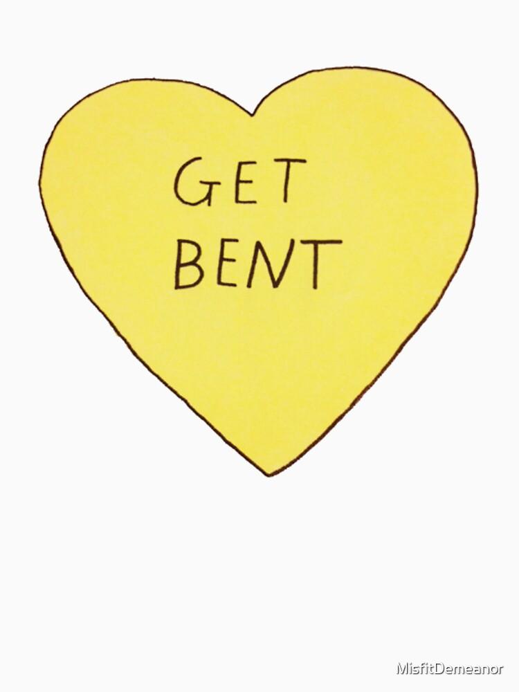 Get Bent | Unisex T-Shirt