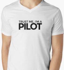 Trust me Im a Pilot Men's V-Neck T-Shirt