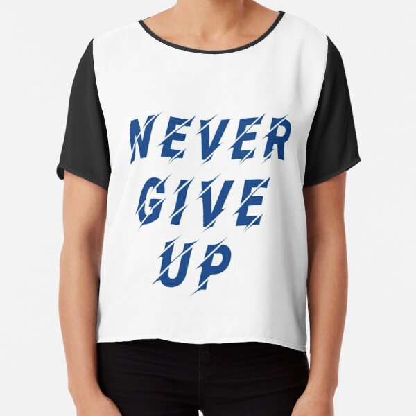 Never give up 2 Chiffon Top