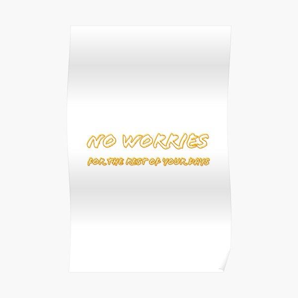NO WORRIES Poster