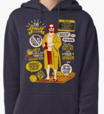 The Dude Quotes Pullover Hoodie