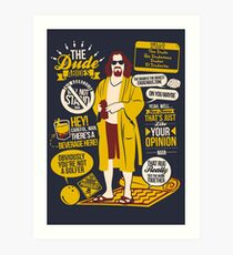 The Dude Quotes Art Print