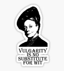 Vulgarity is no Substitute for Wit Sticker