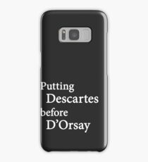 Miscellaneous - putting Descartes before D'Orsay - dark Samsung Galaxy Case/Skin
