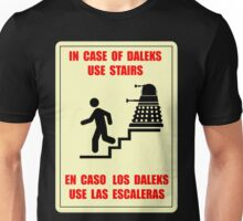 In Case of Daleks Use Stairs Unisex T-Shirt