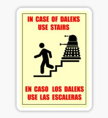 In Case of Daleks Use Stairs Sticker