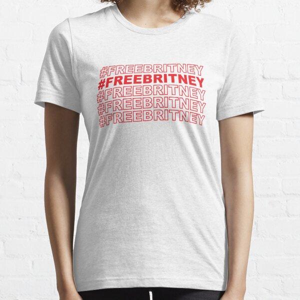 Free Britney - #FreeBritney Essential T-Shirt