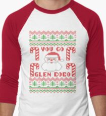 You Go Glen Coco Funny Ugly Christmas Sweater T-Shirt