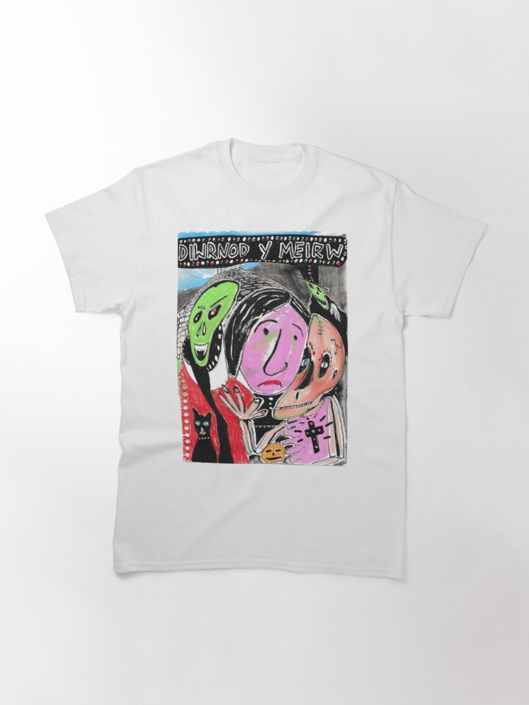 Alternate view of DIWRNOD Y MEIRW day of the dead Classic T-Shirt