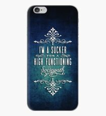 High Functioning Sociopath iPhone Case
