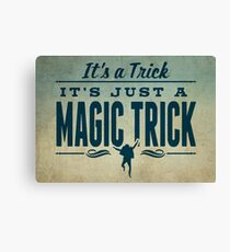 It's a Trick! Canvas Print